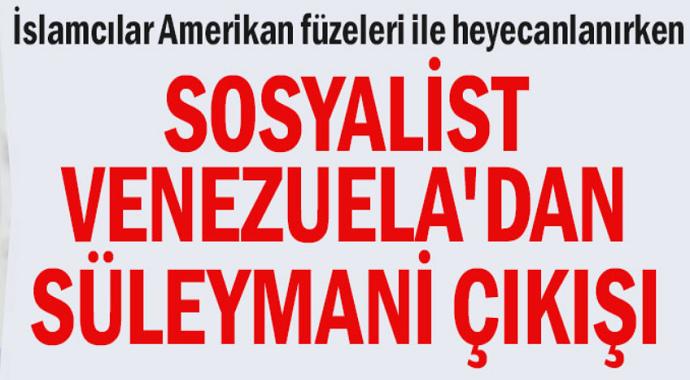 Sosyalist Venezuela'dan Süleymani çıkışı