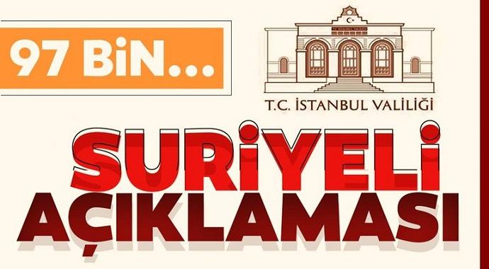 İstanbul Valiliği'nin Suriyeli Açıklaması 91 Bin...