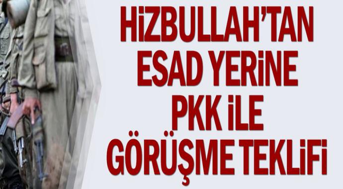 Hizbullah'tan Esad yerine PKK ile görüşme teklifi