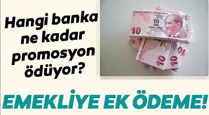 Emekli banka promosyon ücretleri belli oluyor! Bankalar emeklilere ne kadar promosyon ödüyor?
