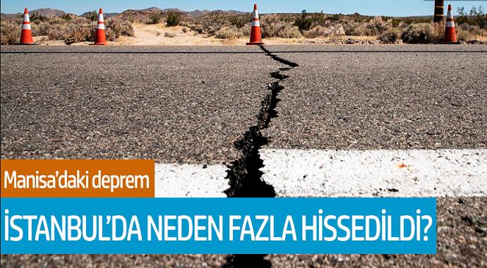 Manisa depremi neden İstanbul'da daha fazla hissedildi? İşte Cevabı