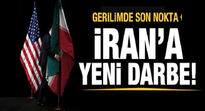 ABD'den İran'a son dakika yaptırım kararı! Tek tek açıklandı