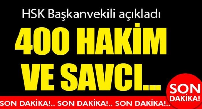 HSK Başkanvekili Yılmaz: 400 hakim savcı ile ilgili devam eden soruşturma var