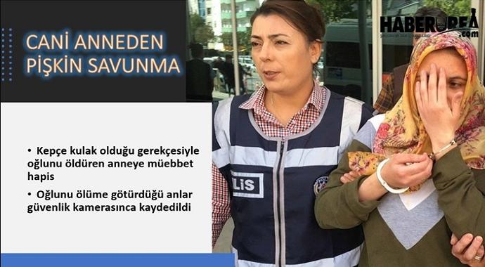 Ankara'da Oğlunu Öldüren Cani Anneye Müebbet Hapis