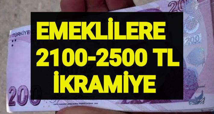 Emeklilere Müjde Geldi 2100-2500 TL Banka Promosyonu