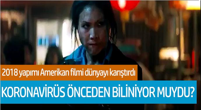 2018 yapımı Amerikan filmi dünyayı karıştırdı! Koronavirüs önceden biliniyor muydu?