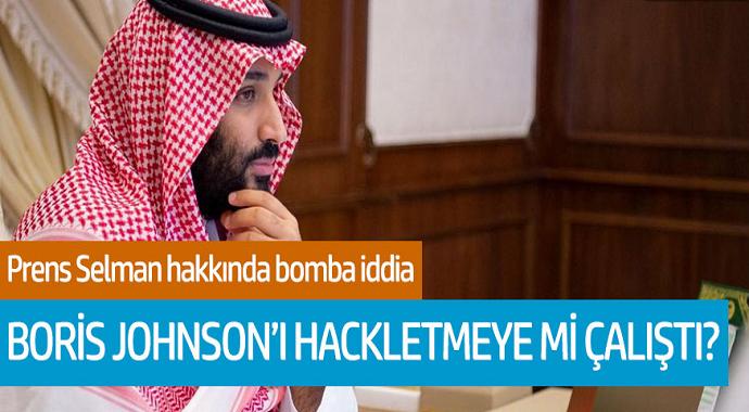 Prens Selman hakkında bomba iddia! Boris Johnson'ı hackletmeye mı çalıştı?