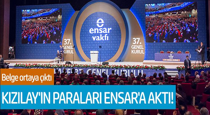 Kızılay'ın Paraları Ensar'a Aktı! Belge Ortaya Çıktı