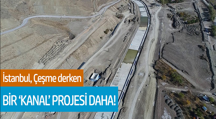 İstanbul, Çeşme derken bir 'Kanal' projesi daha