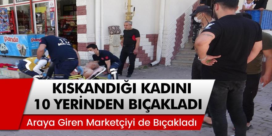 Kayseri'de kıskançlık krizine giren adam, tartıştığı kadını 10 yerinden bıçakladı