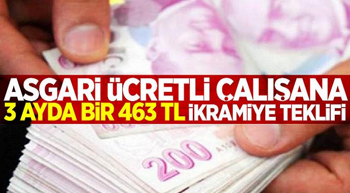 Müjde Asgari ücretli çalışana 463 TL ikramiye!