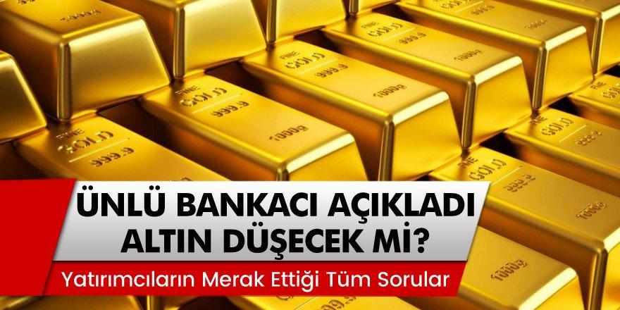 Ünlü Bankacı Açıkladı: Altın Düşüşü Duracak Mı? Yatırımcıların Merak Ettiği Tüm Sorular ve Yanıtları…
