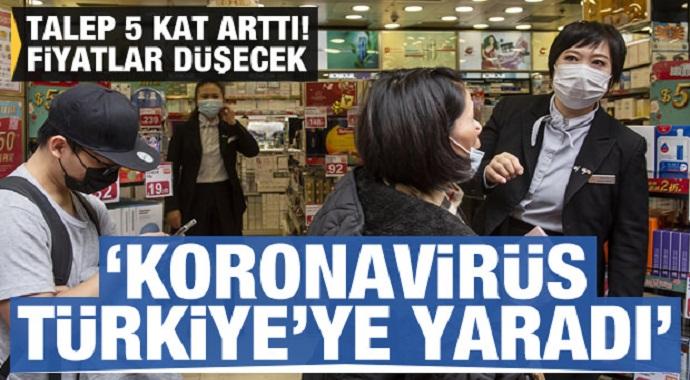Türkiye ekonomisine Koronavirüs'ü yaradı Fiyatlar düşecek!