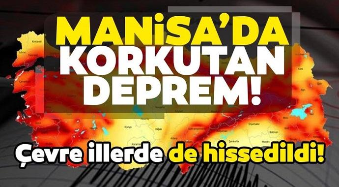 Manisa'da korkutan yeni deprem! İzmir'de de hissedildi...