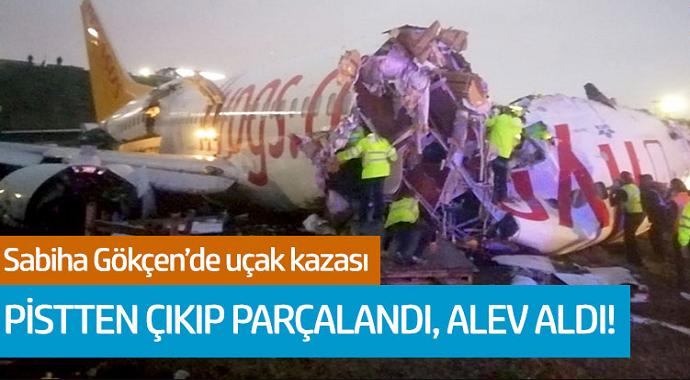 Sabiha Gökçen'de uçak pistten çıktı! 1 ölü 157 yaralı