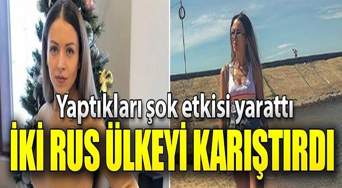 İki Rus kadın karantinadan kaçtı! Dünya onları konuşuyor...