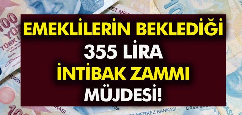 Emekli maaşlarına 355 TL intibak zammı! En düşük emekli maaşı.... SGK-SSK-Bağkur intibak zammı ne zaman ödenecek?