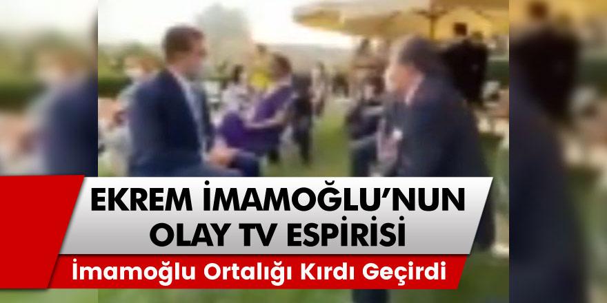 İBB Başkanı Ekrem İmamoğlu'nun Olay Tv esprisi ortalığı kırdı geçirdi