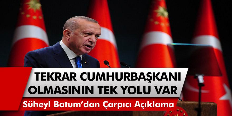 Erdoğan'ın Tekrar Cumhurbaşkanı adayı olabilmesinin tek bir yolu var