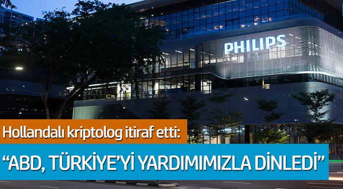 Hollandalı kriptolog itiraf etti! ABD Türkiye'yi yardımımızla dinledi