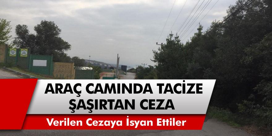 Darıca'da Araç Camından Kadını Taciz Eden Şahısa İlginç Ceza!