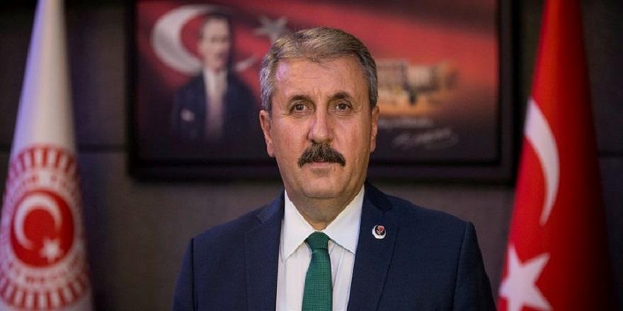 """Mustafa Destici:""""Devletimiz ve milletimiz var olsun"""""""