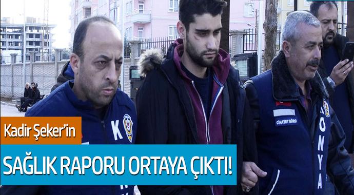 Özgür Duran'ı öldüren Kadir Şeker'in sağlık raporu ortaya çıktı