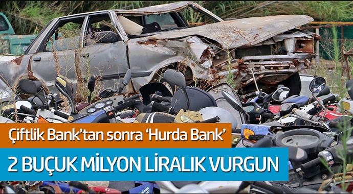 Çiftlik Bank'tan sonra 'Hurda Bank' 2 buçuk milyon liralık vurgun