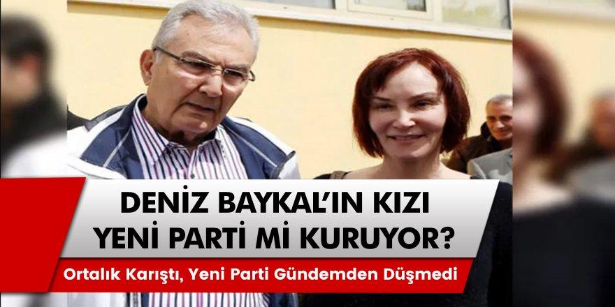 Son Dakika: CHP'li Deniz Baykal'ın Kızı Yeni Parti Kuracak İddiası Ortalığı Karıştırdı! Yeni Parti Kurulacak Mı?