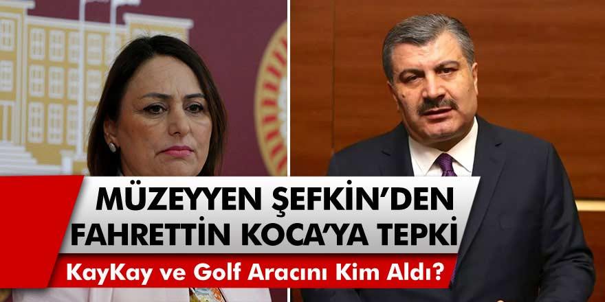 """Milletvekili Müzeyyen Şevkin'den Fahrettin Koca'ya Büyük Tepki! """"Kaykay ve Golf Aracını Kim Aldı?"""""""
