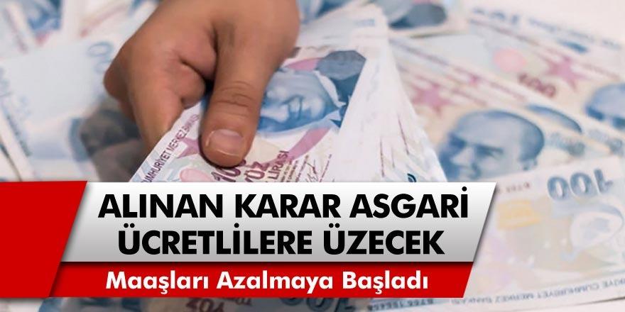Asgari ücretliler zam beklerken, maaşları azalmaya başladı! Alınan karar tüm asgari ücretlileri üzecek cinsten…