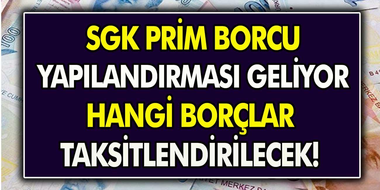 İzdiham Yaşandı: SGK Prim Borcu Olanlar Dikkat! Vergi ve Prim Borcu Affı – Yapılandırması Başlıyor…