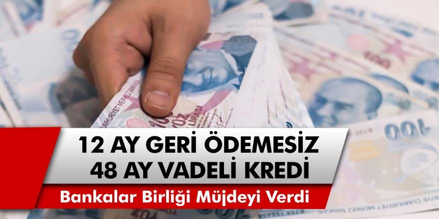 Türkiye Bankalar Birliği Müjdeyi Verdi, Vatandaşlar Bankaya Koştu! 12 Ay Geri Ödemesiz 48 Ay Vadeli Kredi İmkanı…