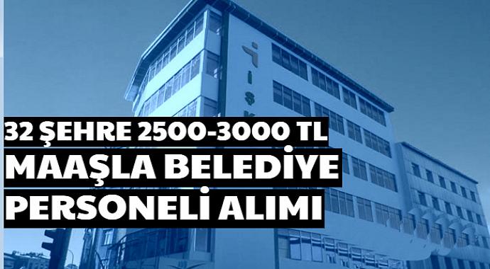 32 Şehirde 2500-3000 TL Maaşla KPSS'siz Personel İşçi Alımı