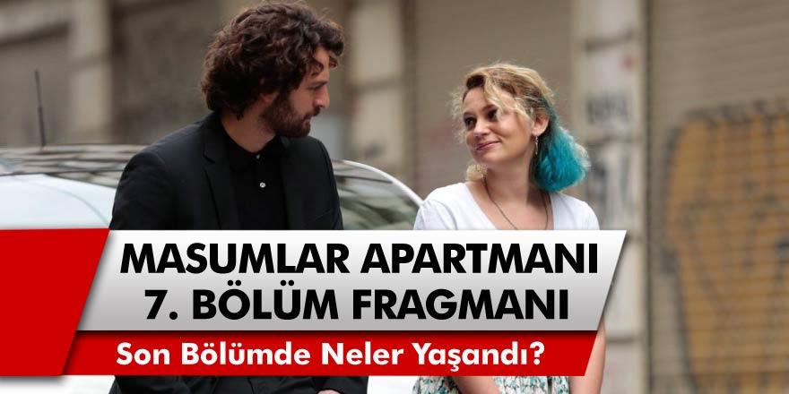 TRT 1 Masumlar Apartmanı Dizisi 7. Bölüm Fragmanı Yayınlandı Mı?