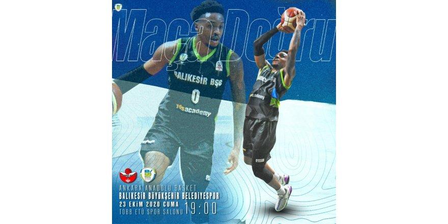 Balıkesir Büyükşehir Belediyespor, 2. haftasında Anadolu Basket Takımı ile sezonun ilk deplasman maçında karşılaşıyor