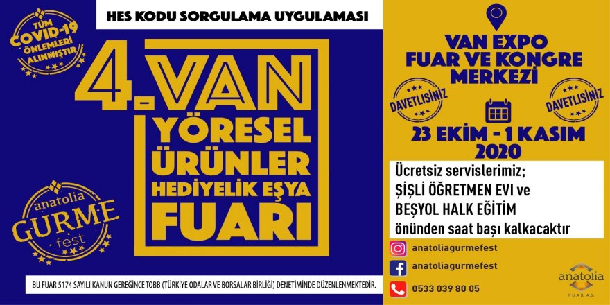 Hediyelik Eşya Fuarı 4. Van Anatolia Gurme Fest etkinliği 23 Ekim cuma günü kapılarını açıyor