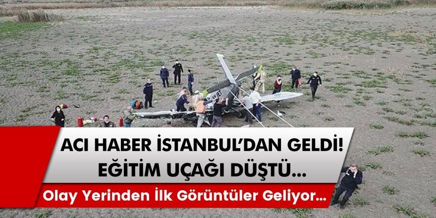 İstanbul'da eğitim uçağı düştü. Olay yerinden son dakika haberleri...