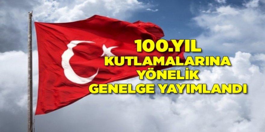Resmi Gazete'de, Cumhuriyet'in 100. yılı kutlamalarına yönelik genelge yayımlandı