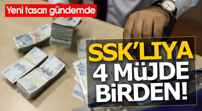 SSK'lıya 4 müjde birden yeni tasarı gündemde!