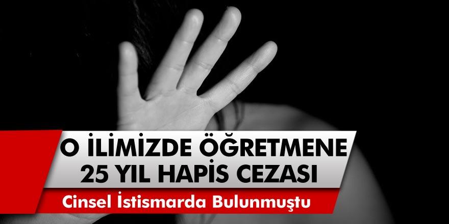 Bu kadarına da pes diyeceksiniz..! Antalya'da öğrencisine cinsel saldırıda bulunan öğretmen 25 yıl hapis cezası aldı…