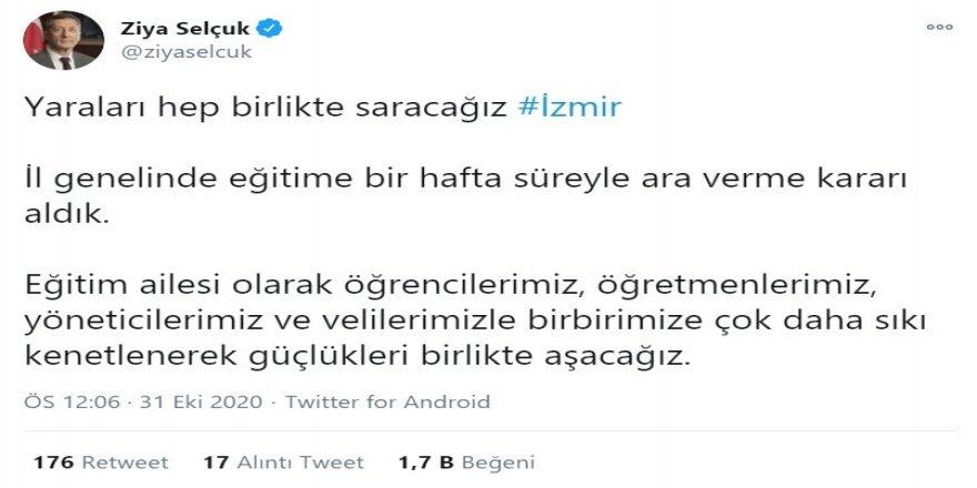"""Bakan Ziya Selçuk, """"İl genelinde eğitime bir hafta süreyle ara verme kararı aldık"""""""