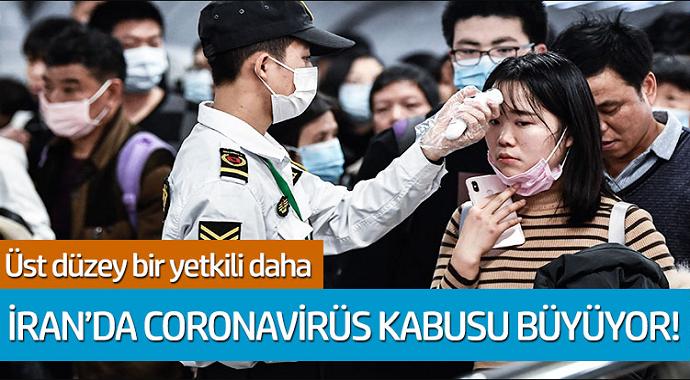 İran'da coronavirüs kabusu büyüyor! Üst düzey bir yetkili virüse yakalandı