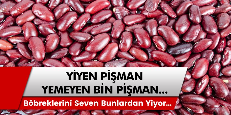 Uzmanlar Açıkladı! Böbreğini Seven Bu Gıdalardan Tüketiyor…