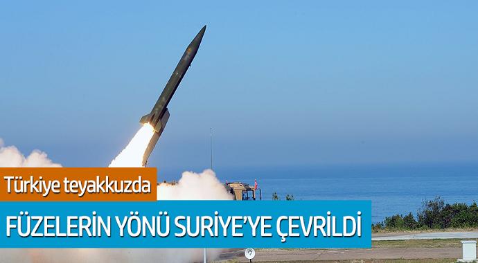 Türkiye teyakkuzda... Füzelerin yönü Suriye'ye çevrildi