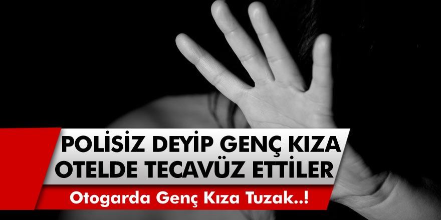 İstanbul'da Genç Kızı Otogarda Tuzağa Düşürdüler! 'Polisiz' Deyip Otele Götürdükleri Genç Kıza Tecavüz Ettiler…