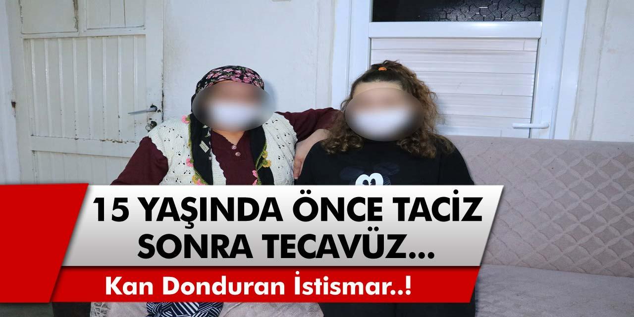O İlimizde Kan Donduran İstismar! 15 Yaşındaki Genç Kızı Annesinin Dostu Taciz Etti, Sevgilisi Tarafından Tecavüze Uğradı...