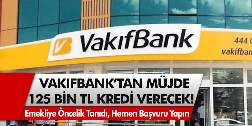 Vakıfbank müşterilerine 7 farklı ödeme seçeneği ile 125 bin TL kredi imkanı sunuyor! SMS ile hemen başvuran herkes yararlanabilecek…