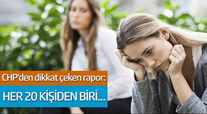 CHP'den dikkat çeken rapor: Her 20 kişiden birisi depresyonda