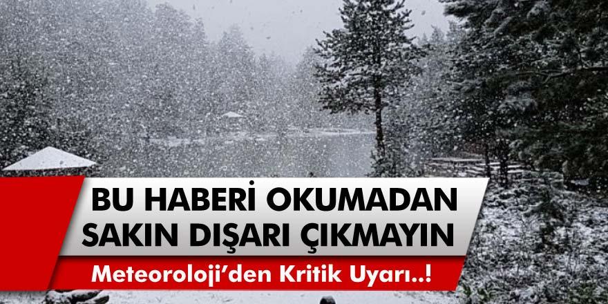 Meteoroloji genel müdürlüğü uyardı! Kimse dışarı çıkmasın, kar geliyor…